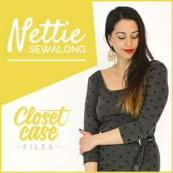 Nettie Sewalong by Closet Case Files