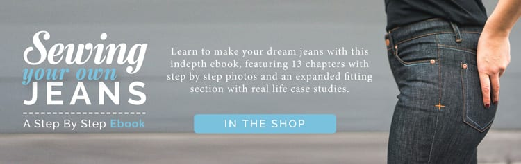 Learn how to Sew Jeans // Sewing Your Own Jeans ebook // Closet Case Files