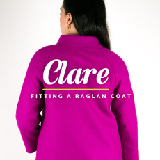 How to fit raglan sleeved coats // Clare Sewalong // Closet Case Files
