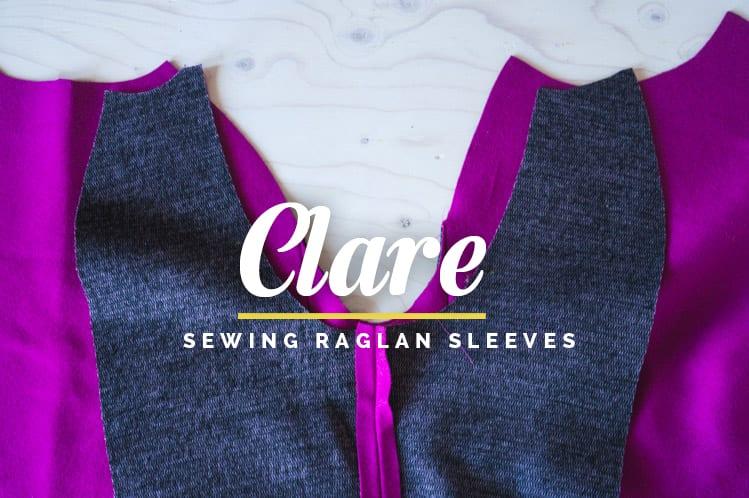 Clare-Sewalong_Sewing-raglan-sleeves-8